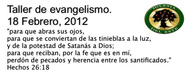 Taller de evangelismo bíblico – Febrero 2012